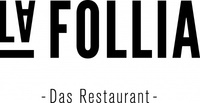La Follia  -Das Restaurant-